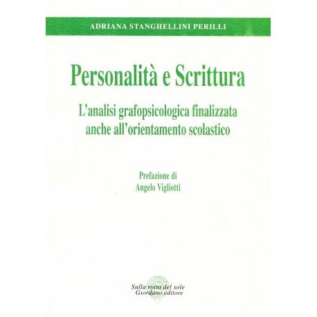 Personalità e scrittura. L'analisi grafopsicologica finalizzata anche all'orientamento scolastico