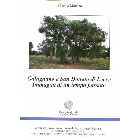 Galugnano e San Donato di Lecce. Immagini di un tempo passato