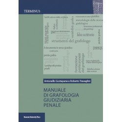 Manuale di Grafologia Giudiziaria Penale