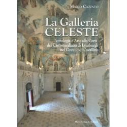 La Galleria celeste: Astrologia e arte alla corte dei Castromediano di Lymburgh nel castello di Cavallino