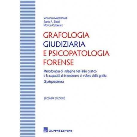 Grafologia giudiziaria e psicopatologia forense