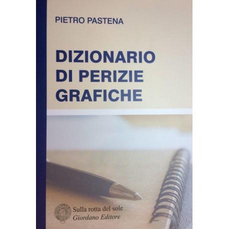 Dizionario di perizie grafiche