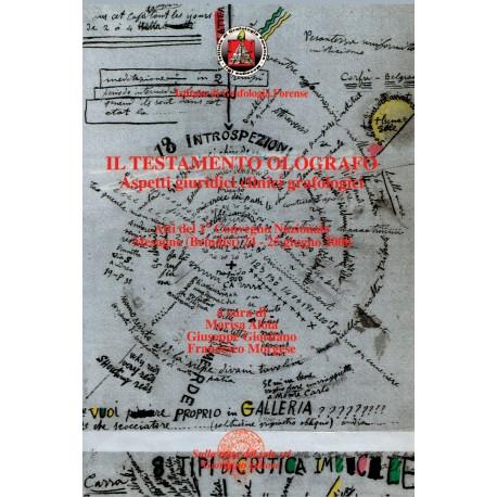 Il testamento Olografo - Aspetti giuridici clinici e grafologici