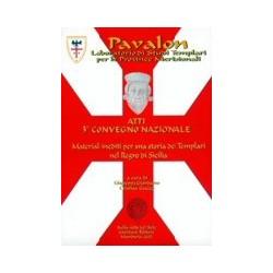 Atti del 3° Convegno Nazionale. Materiali inediti per una storia dei templari nel regno di Sicilia